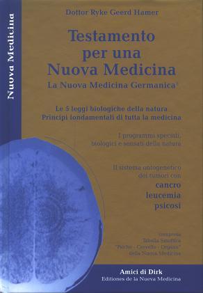 Testamento de la Nueva Medicina Germánica. Dr. Hamer